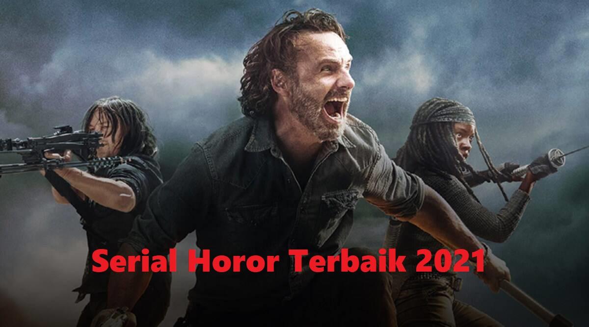 Serial Horor Terbaik 2021